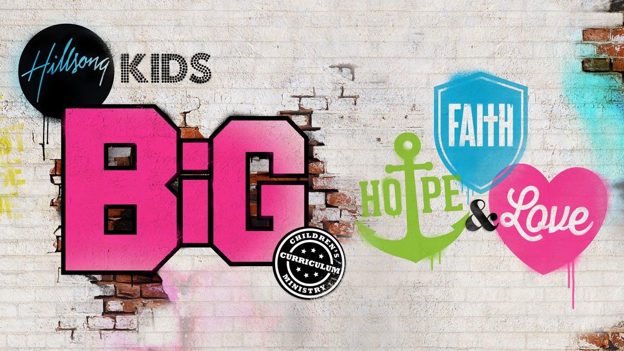 Faith, Hope & Love BiG Primary/Elementary Curriculum