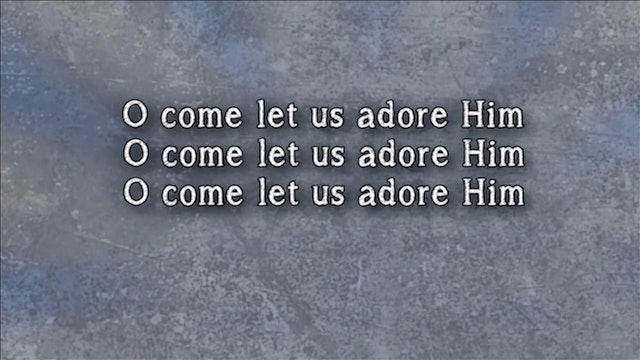 Celebrate - WORSHIP: O Come Let Us Adore Him (FULL)