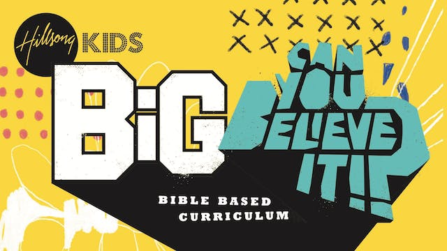 Can You Believe It!? BIG Curriculum