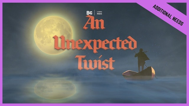 An Unexpected Twist | Special Needs (BETA version)