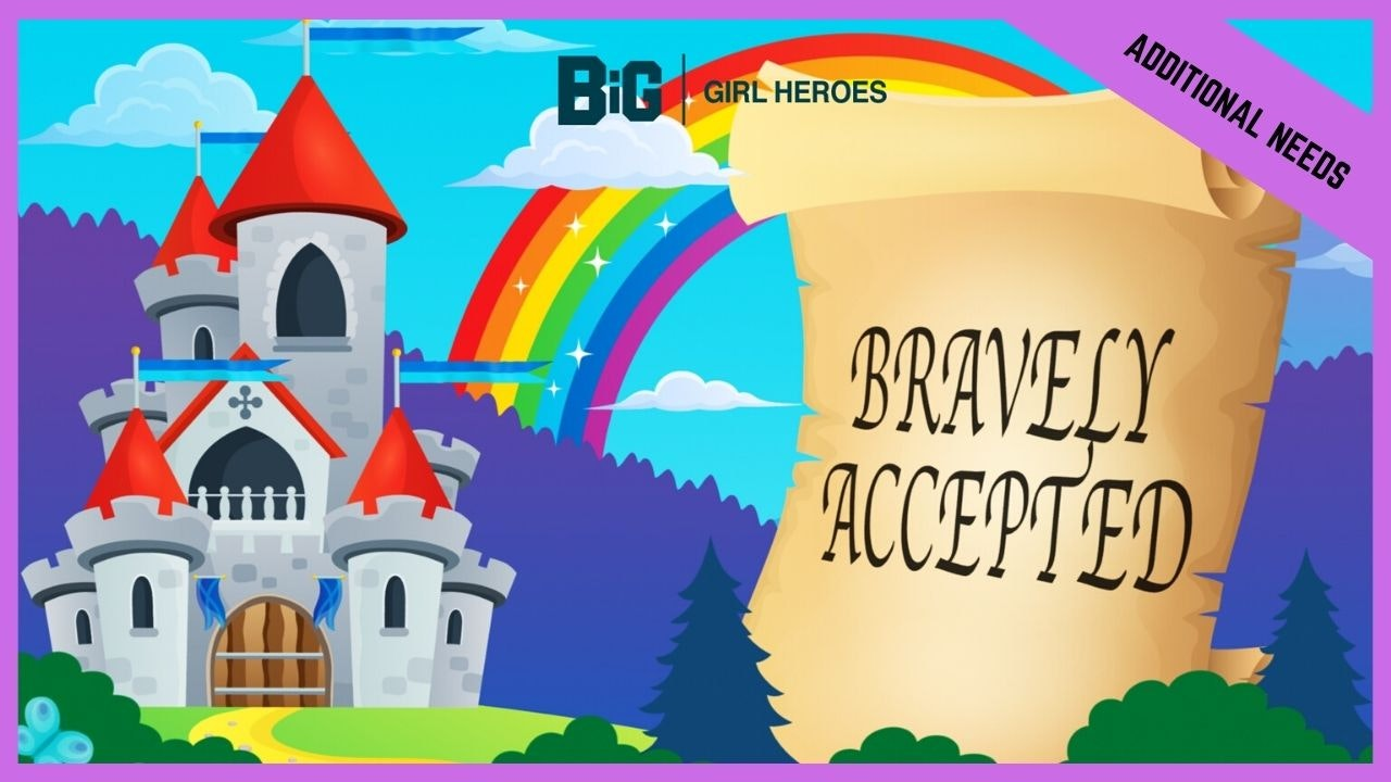 Bravely Accepted | Special Needs (BETA Version)