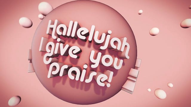 Psalms Proverbs Parables - WORSHIP: I Give You My Hallelujah (CLICK)