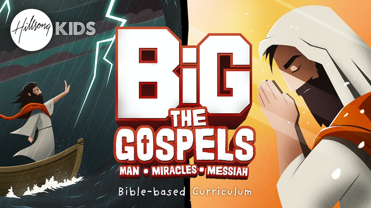 The Gospels Primary/Elementary BiG Curriculum