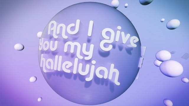 The Greatest Story Ever Told - WORSHIP: I Give You My Hallelujah (BACKING)