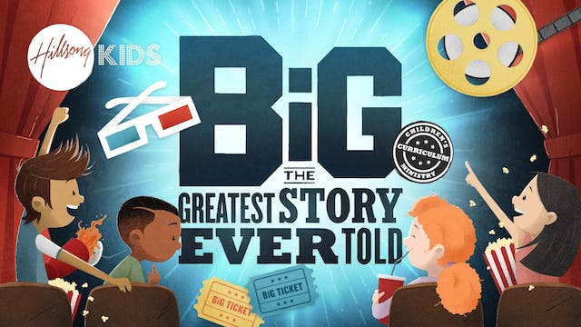 The Greatest Story Ever Told - Primary/Elementary BIG Curriculum