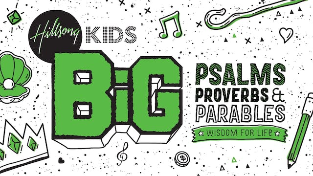 Psalms Proverbs & Parables BiG JUNIOR Curriculum