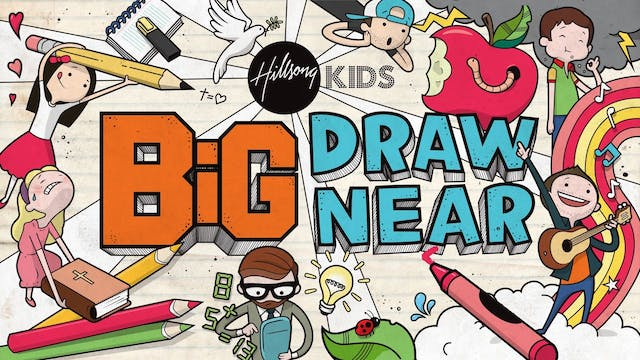 Draw Near - Primary/Elementary BiG Curriculum