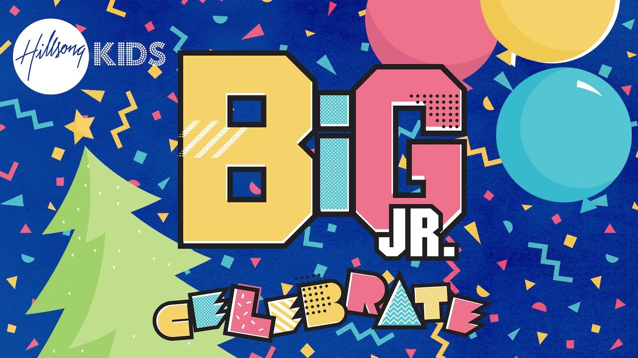 Celebrate Junior BiG Curriculum
