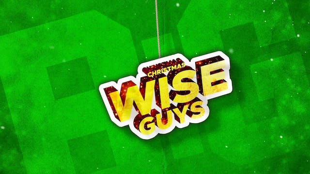 Christmas Wise Guys | Theme Screen (4-7 years old)