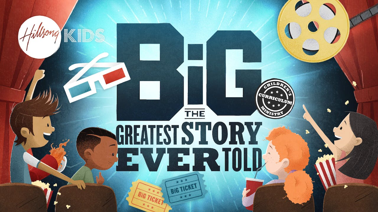 The Greatest Story Ever Told - Junior BIG Curriculum