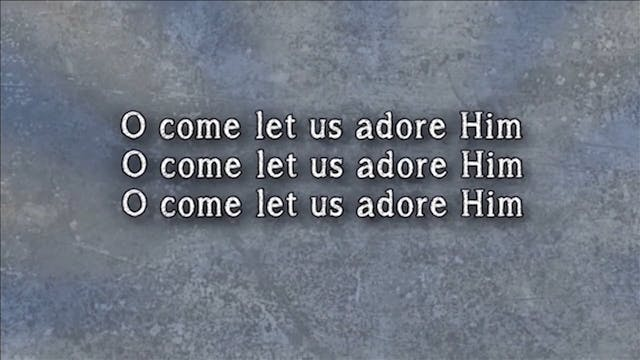 Celebrate - WORSHIP: O Come Let Us Adore Him (BACKING)