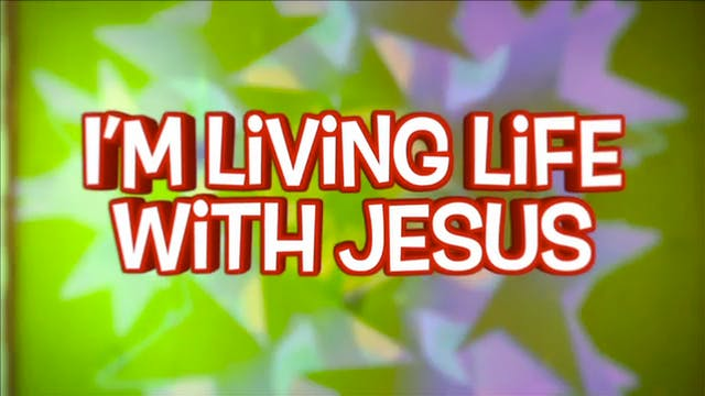 12. Life With Jesus: BACKING