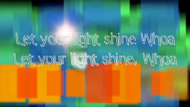 04. Let Your Light Shine: BACKING