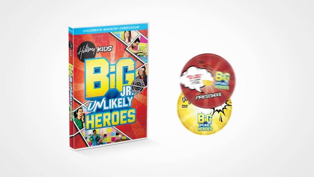 Unlikely Heroes - Hillsong Kids BiG Curriculum