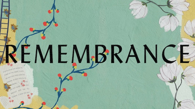 Remembrance (Lyric Video)