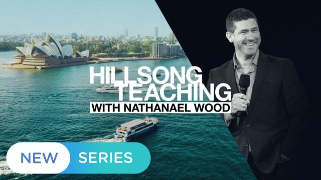Hillsong Teaching with Nathanael Wood