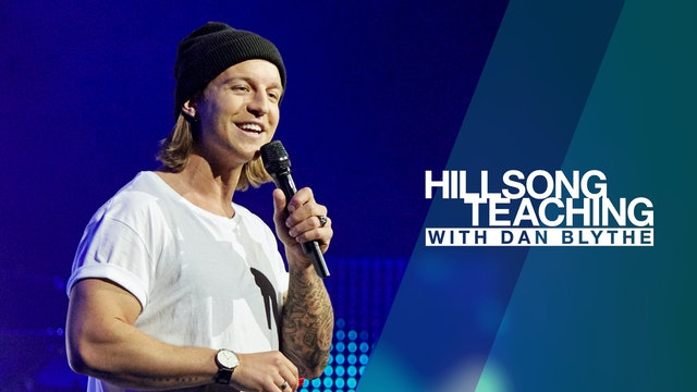 Hillsong Teaching with Dan Blythe