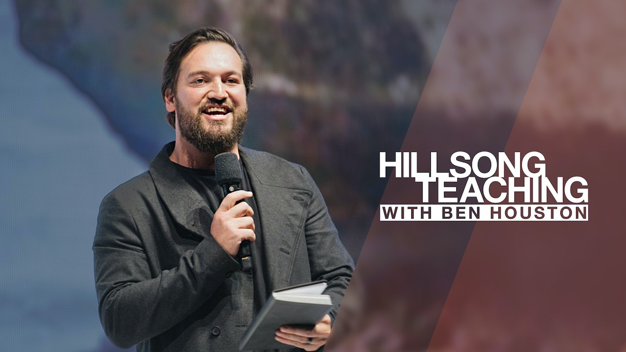 Hillsong Teaching with Ben Houston