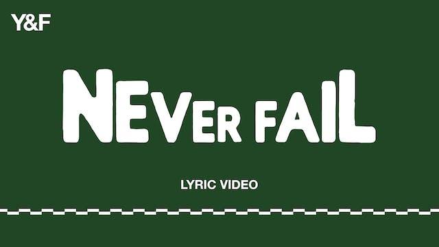 Never Fail (Lyric Video)