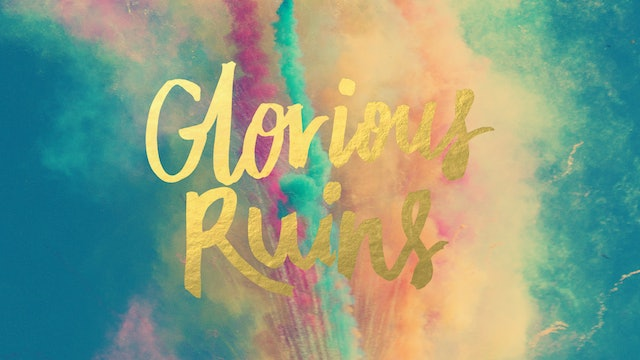 Hillsong Worship: Glorious Ruins