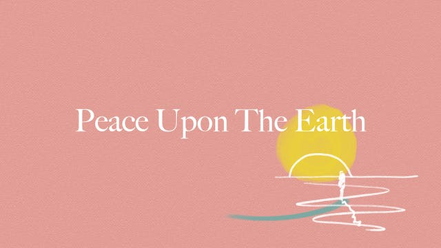 Peace Upon The Earth (Lyric Video)