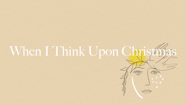 When I Think Upon Christmas (Lyric Vi...
