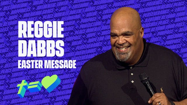 Reggie Dabbs - Easter Message