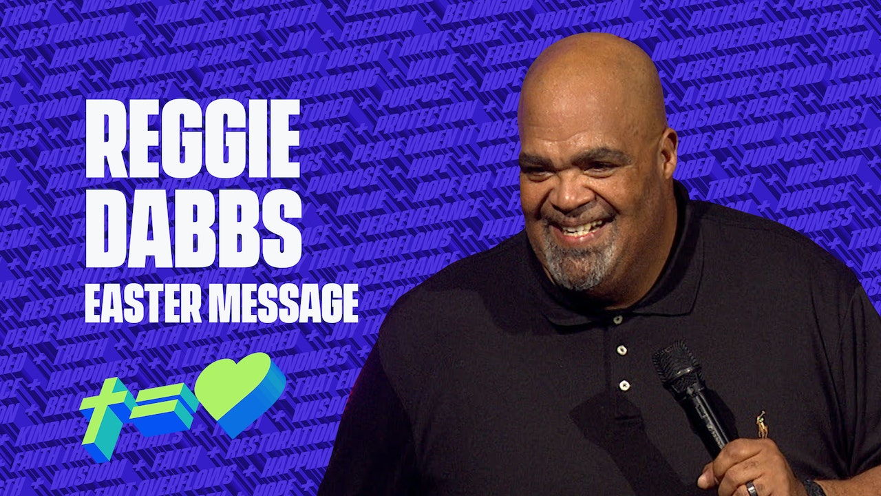 Reggie Dabbs - Easter Message