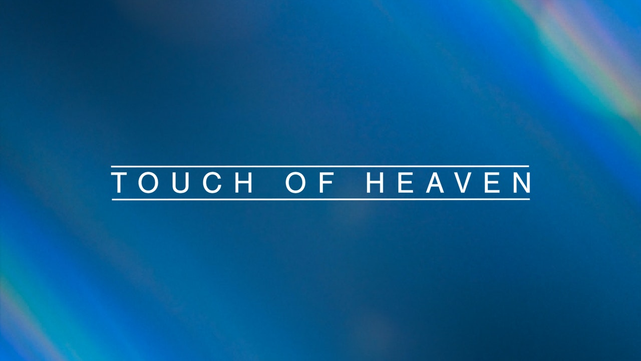 Touch of Heaven