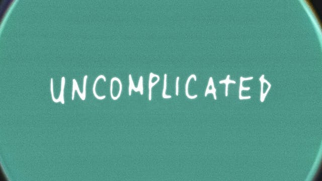 Uncomplicated (Lyric Video)