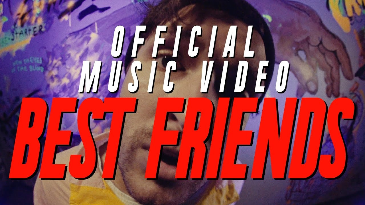 Best Friends (Music Video)
