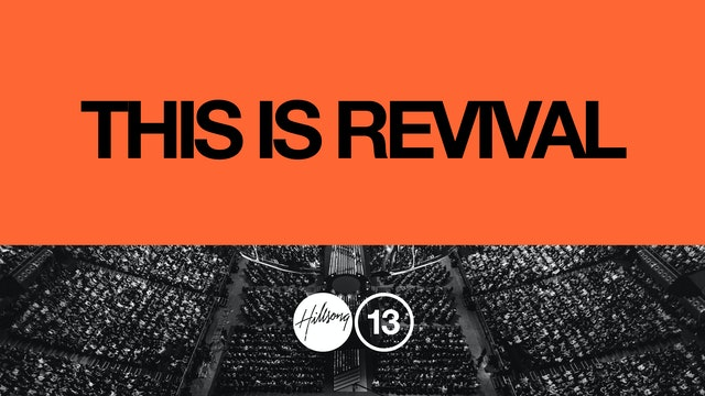 Hillsong Conference 2013 - This is Revival