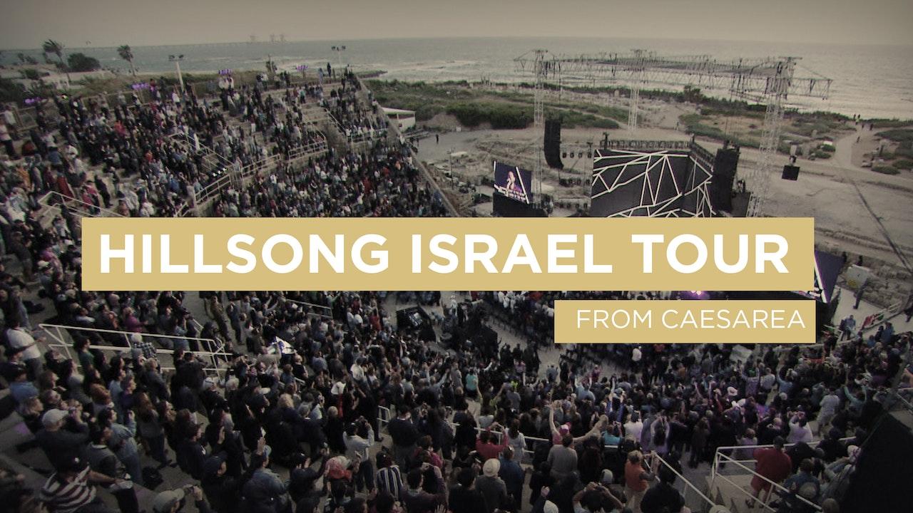 Hillsong Israel Tour: Caesarea