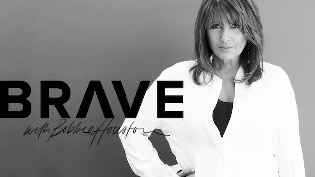 Brave with Bobbie Houston