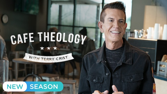 Cafe Theology with Terry Crist - Season 6