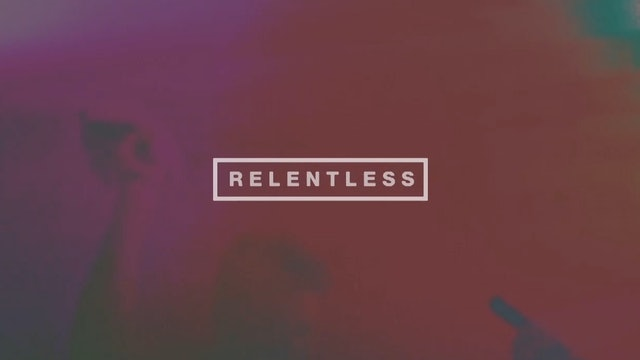 Relentless (Lyric Video)