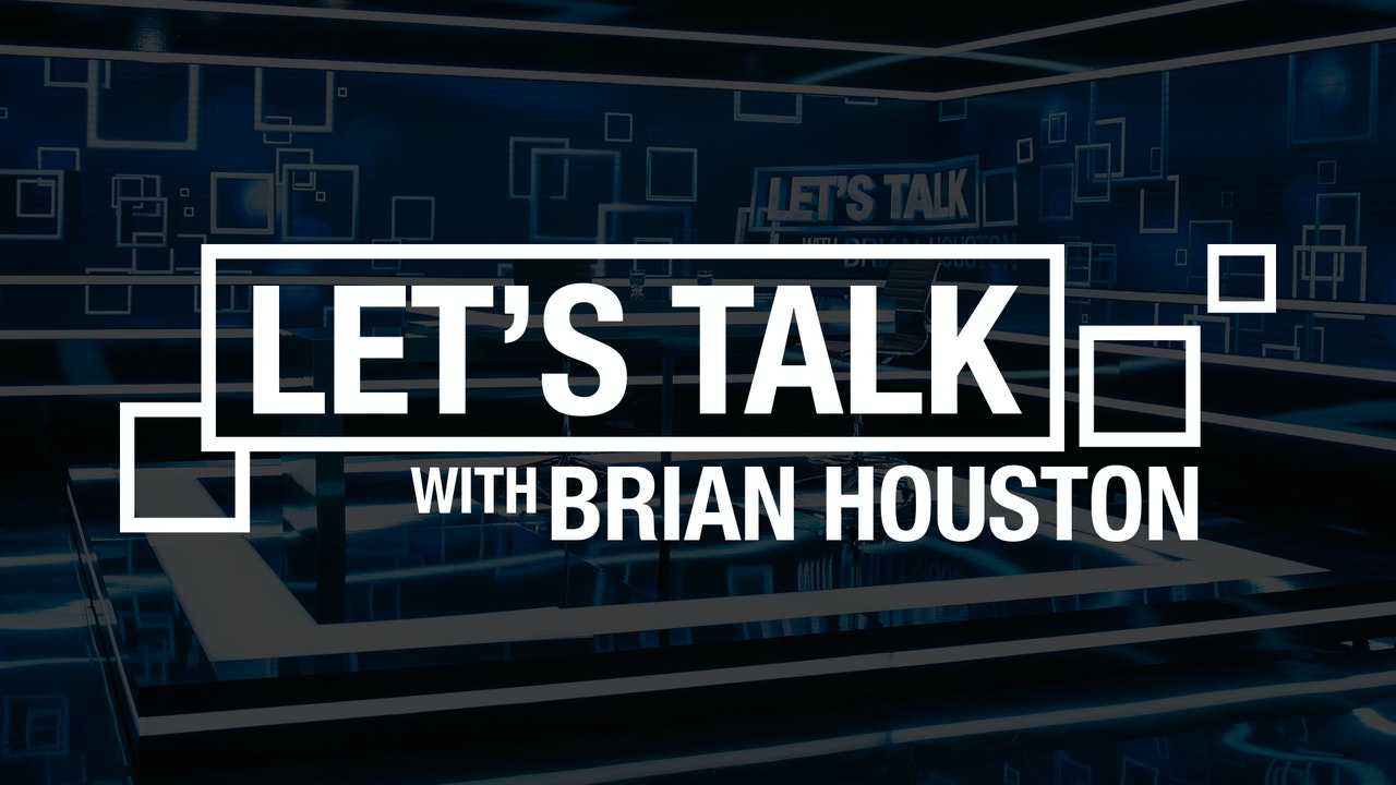 Let's Talk with Brian Houston