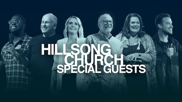 Hillsong Church: Special Guests