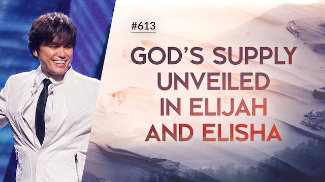 God's Supply Unveiled In Elijah And E...