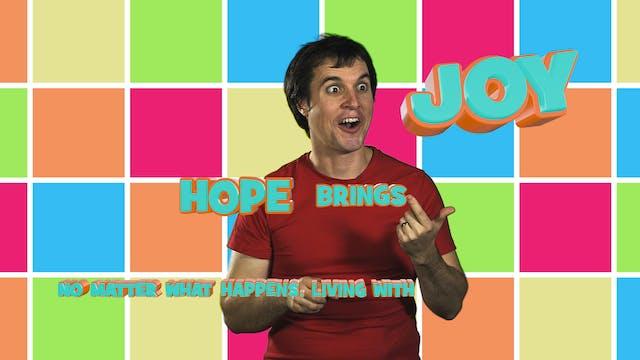 Living With Hope Brings Joy