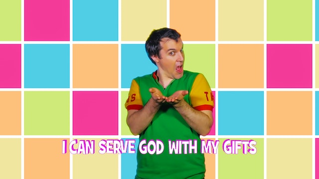 I Can Serve God with my Gifts