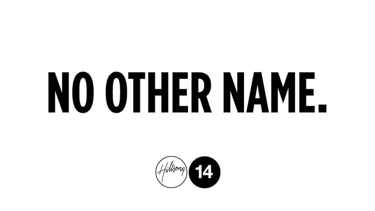 Hillsong Conference 2014 - No Other Name