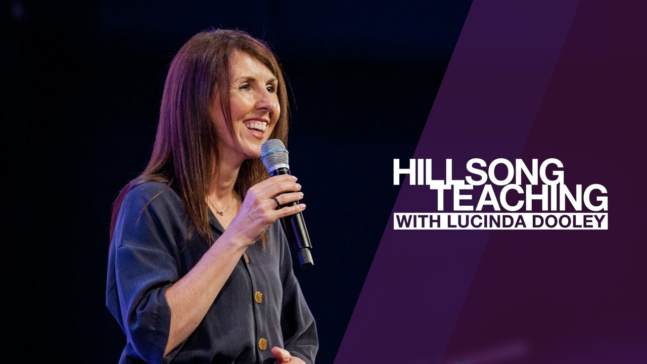 Hillsong Teaching with Lucinda Dooley