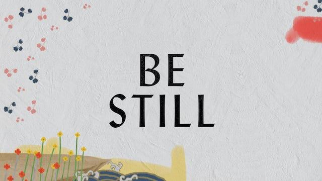 Be Still (Lyric Video)