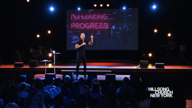 I'm Making Progress Part 1 - Carl Lentz