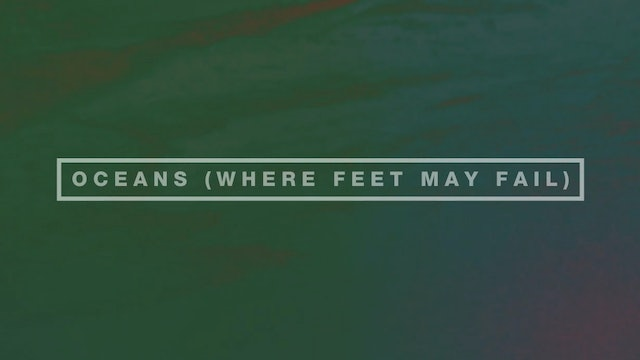 Oceans (Where Feet May Fail) [Lyric Video]