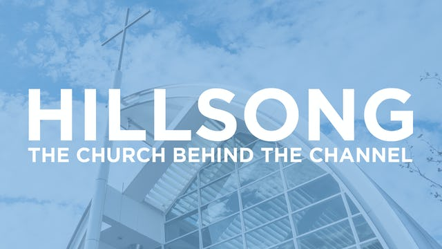 Hillsong: The Church Behind the Channel
