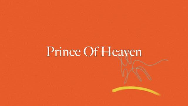 Prince Of Heaven (Lyric Video)