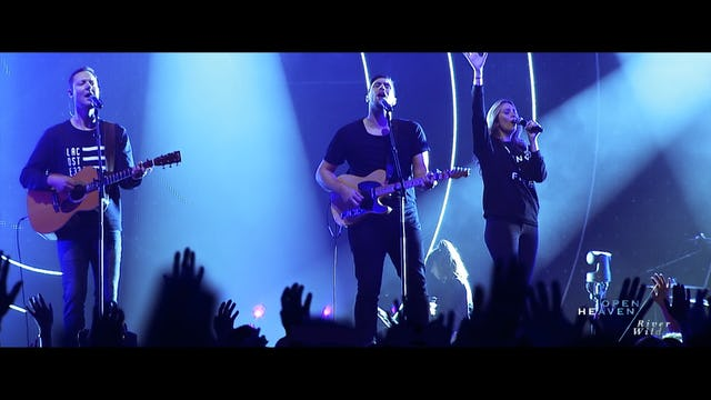 Hillsong Worship: Open Heaven/River Wild
