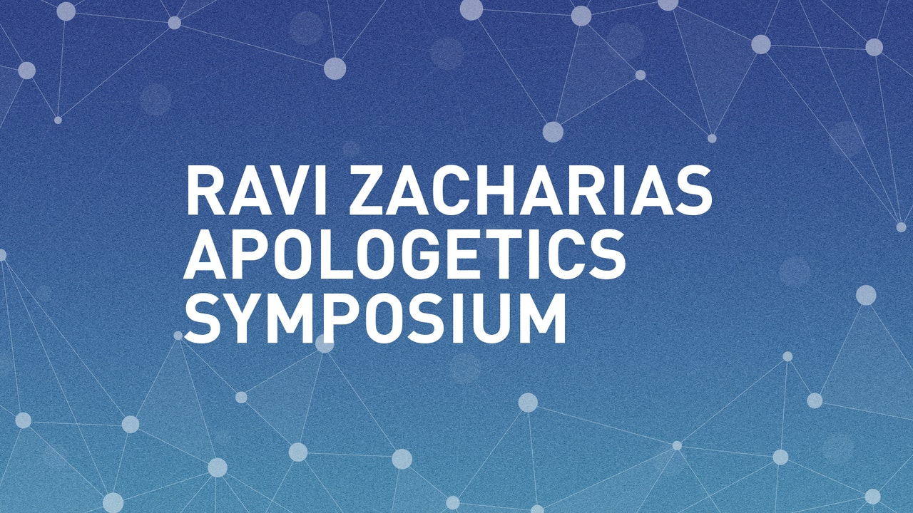 Ravi Zacharias Apologetics Symposium